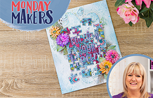 Monday Makers - 7th June