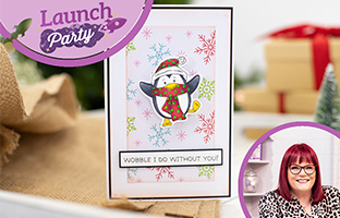Launch Party - 10th August - Launch Party - Christmas Wobbler Dies, Sharon Callis & Christmas Layering Scene Stamps
