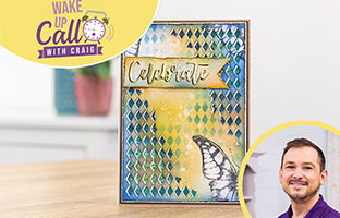 Wake Up Call with Craft Vault - 22nd March