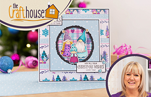 The Craft House -24th July - Nature's Garden Gnomes/Gonks, Christmas Tree Stamps & more