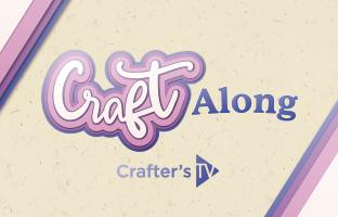 Craft Along - 26th June - Build A Bouquet