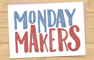Monday Makers with Craig - Monday 29th June