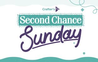 Second Chance Sunday - Sunday 5th July