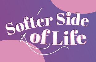 Softer Side Of Life - Tuesday 8th September
