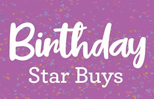 Birthday Week Star Buys