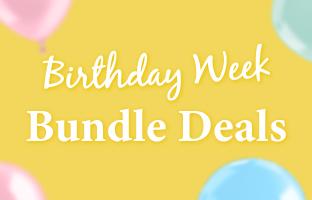Birthday Week Bundle Deals