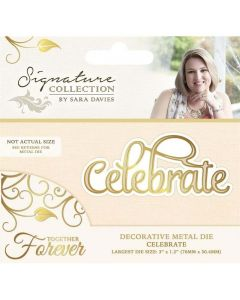 Sara Signature Together Forever Collection Metal Die - Celebrate