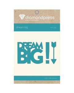 Diamond Press Word Dies - Dream Big